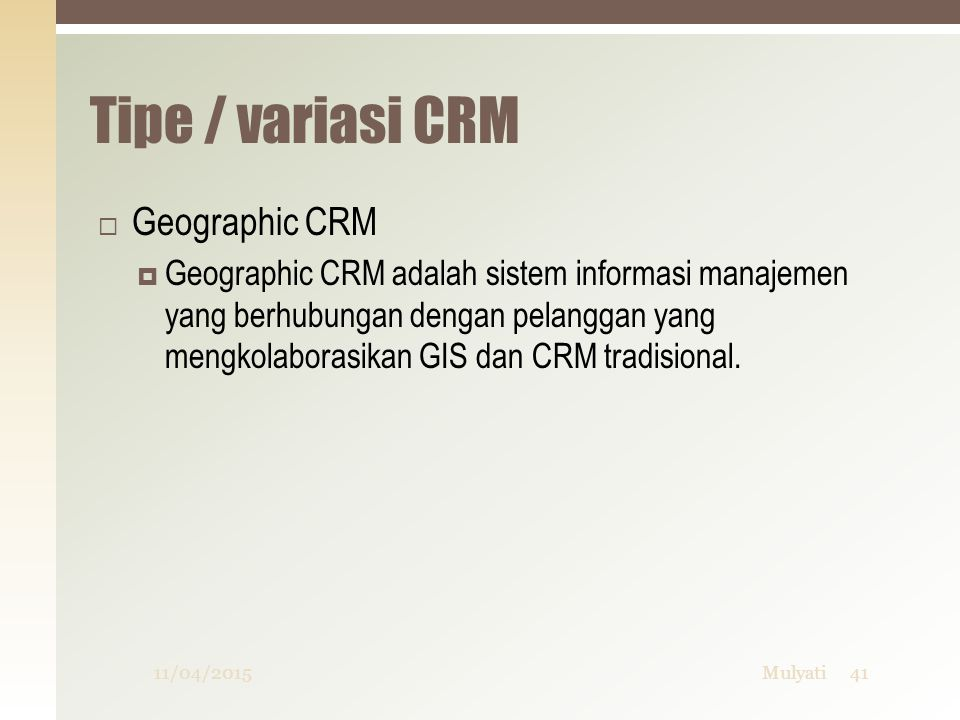 Tipe / variasi CRM Geographic CRM