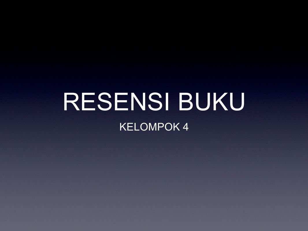 RESENSI BUKU KELOMPOK ppt download