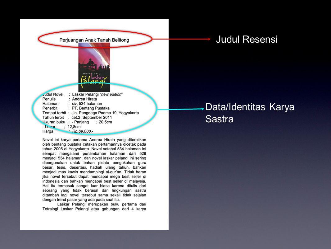 Judul Resensi Data/Identitas Karya Sastra