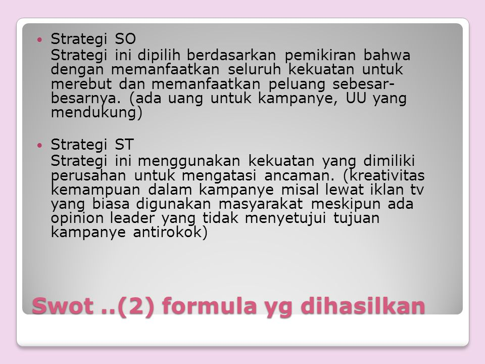 Swot ..(2) formula yg dihasilkan