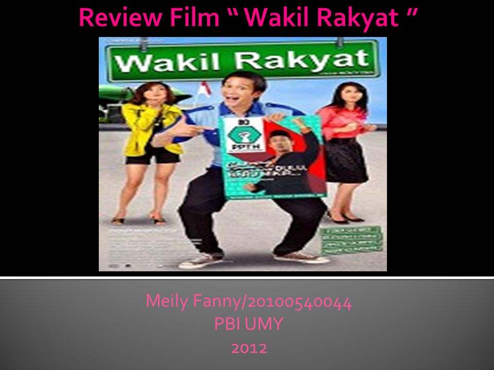 Review Film Wakil Rakyat
