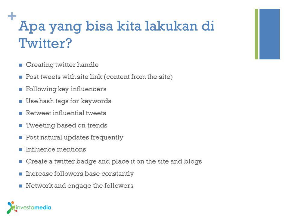 Apa yang bisa kita lakukan di Twitter