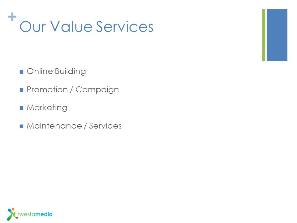 Our Value Services Online Building Promotion / Campaign Marketing