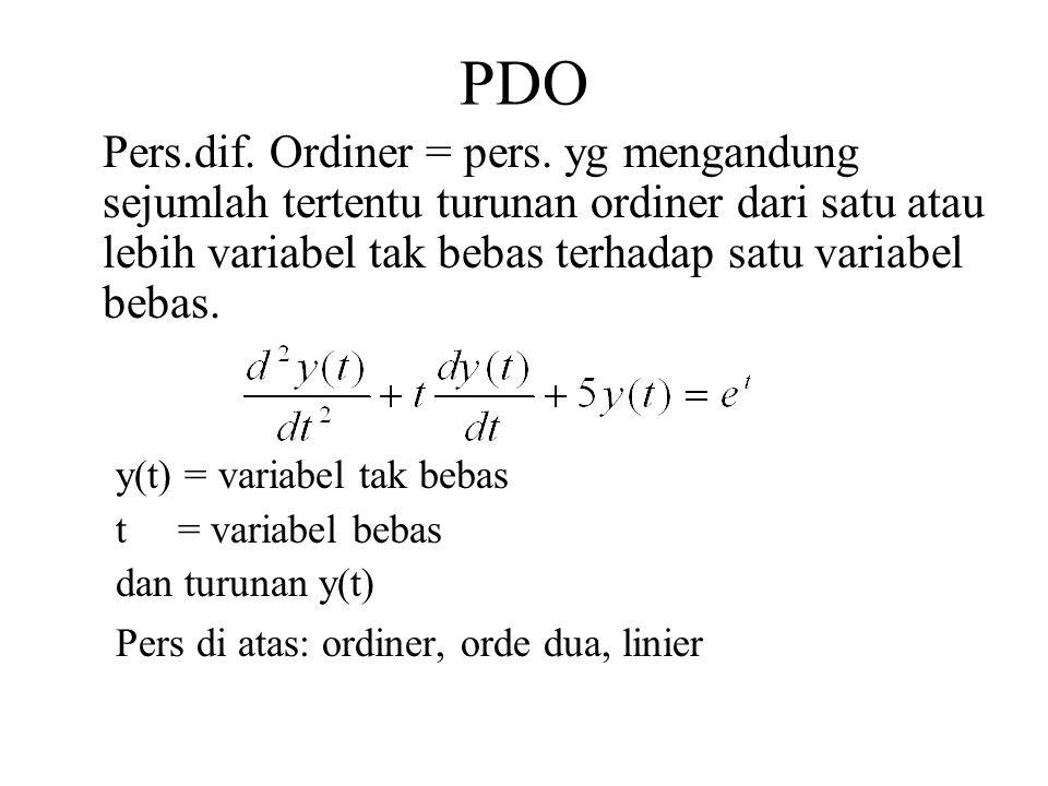 PDO Pers.dif. Ordiner = pers. yg mengandung sejumlah tertentu turunan ordiner dari satu atau lebih variabel tak bebas terhadap satu variabel bebas.