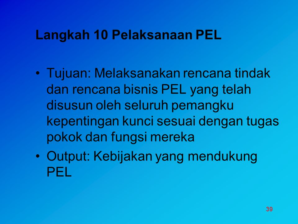 Langkah 10 Pelaksanaan PEL