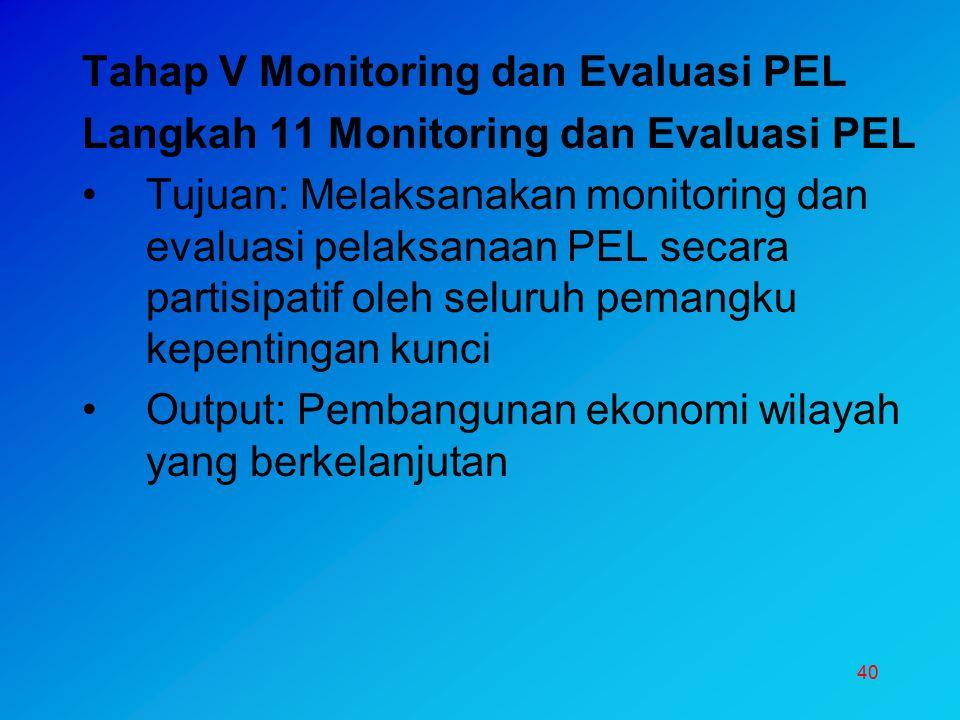 Tahap V Monitoring dan Evaluasi PEL