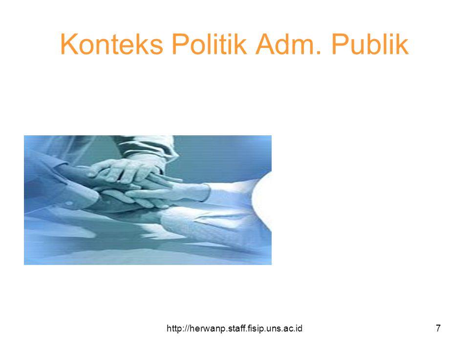 Konteks Politik Adm. Publik