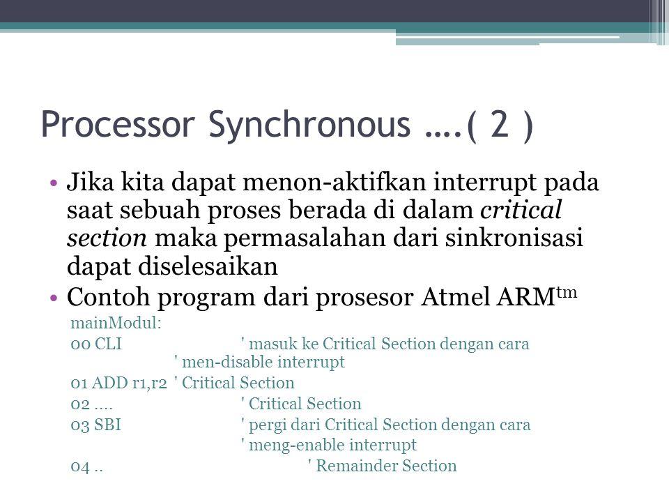 Processor Synchronous ….( 2 )