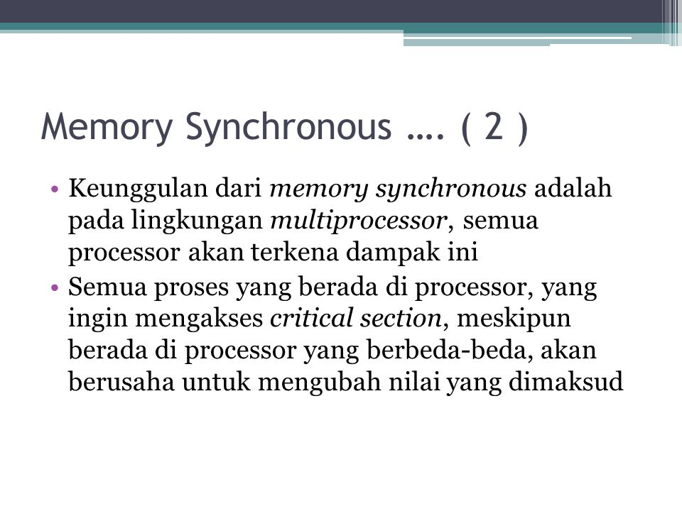 Memory Synchronous …. ( 2 )