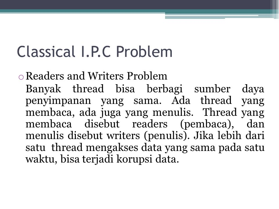 Classical I.P.C Problem Readers and Writers Problem
