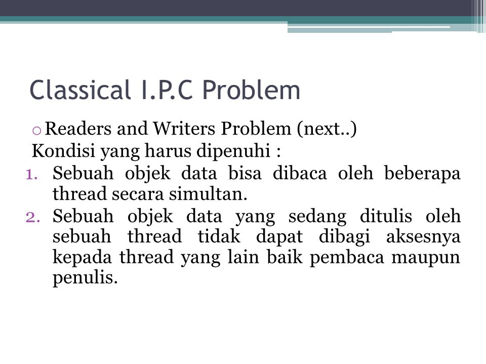 Classical I.P.C Problem Readers and Writers Problem (next..)