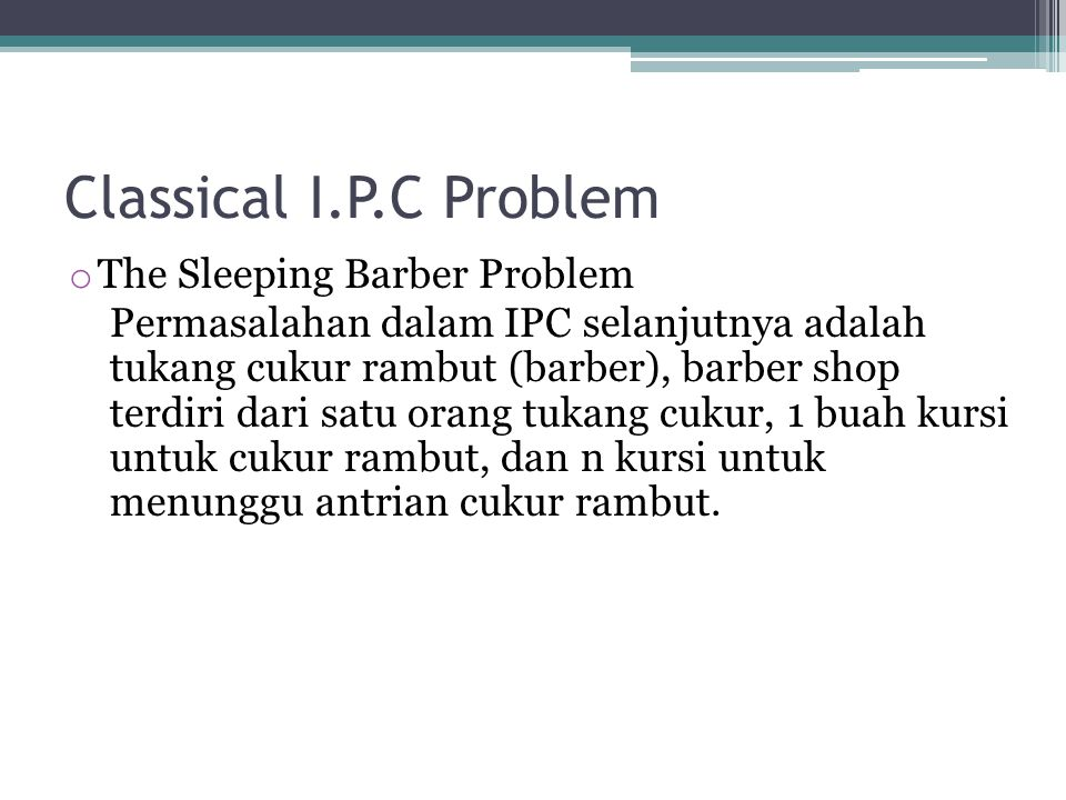 Classical I.P.C Problem The Sleeping Barber Problem
