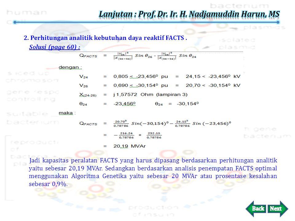 Lanjutan : Prof. Dr. Ir. H. Nadjamuddin Harun, MS