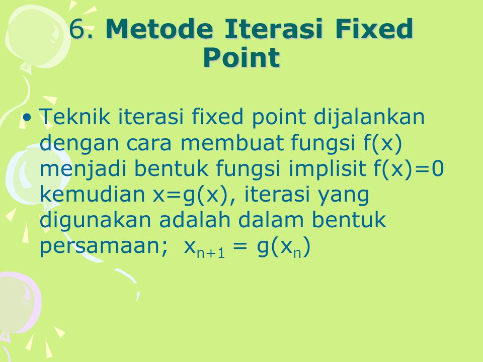 6. Metode Iterasi Fixed Point