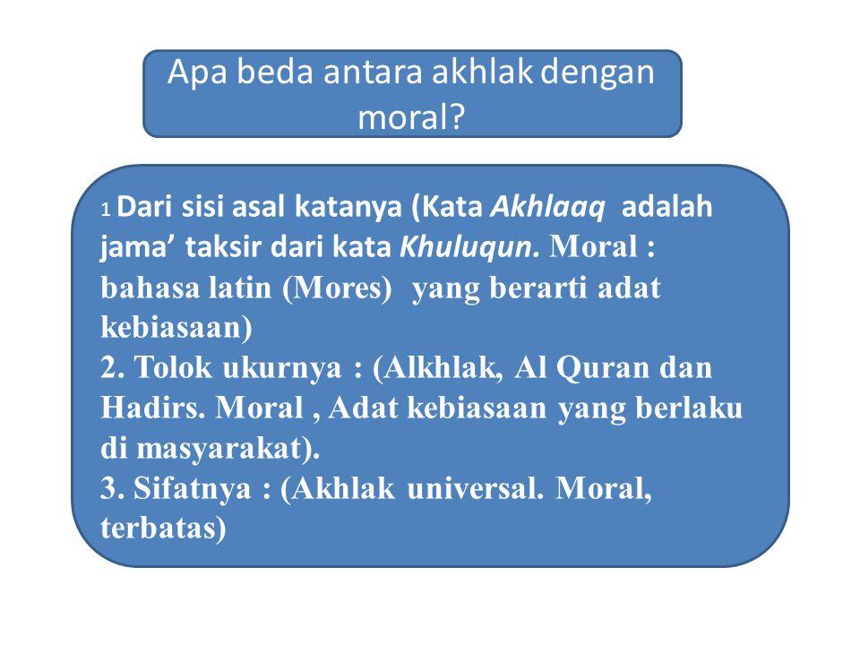 Apa beda antara akhlak dengan moral
