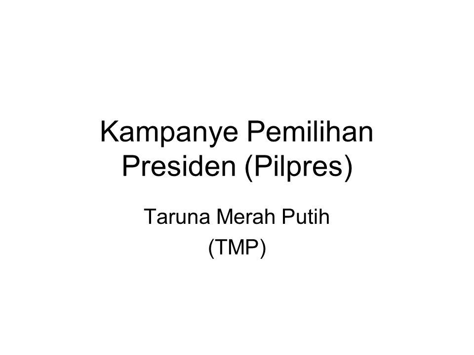 Kampanye Pemilihan Presiden (Pilpres)