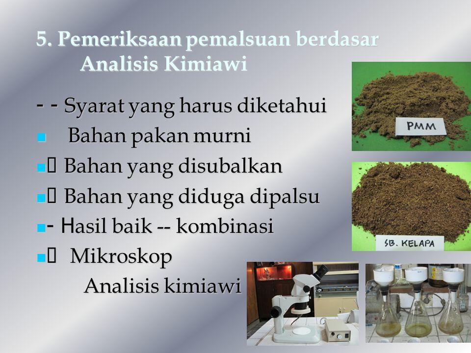 5. Pemeriksaan pemalsuan berdasar Analisis Kimiawi