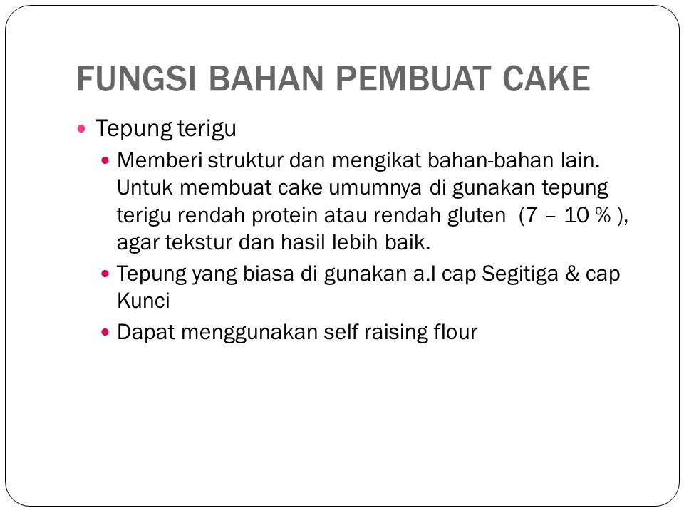 FUNGSI BAHAN PEMBUAT CAKE