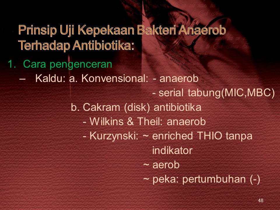 Prinsip Uji Kepekaan Bakteri Anaerob Terhadap Antibiotika:
