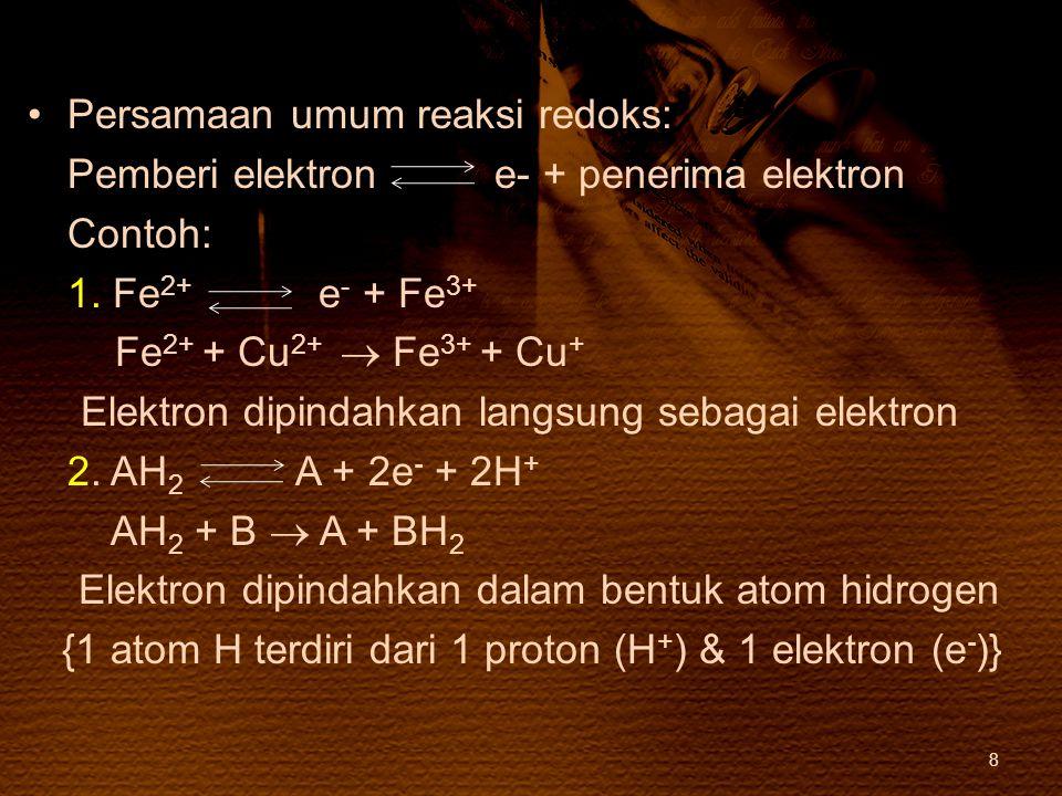 Persamaan umum reaksi redoks: