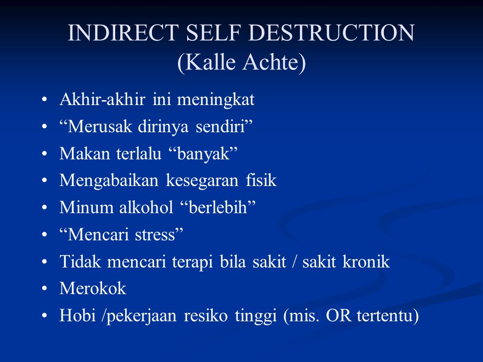 INDIRECT SELF DESTRUCTION