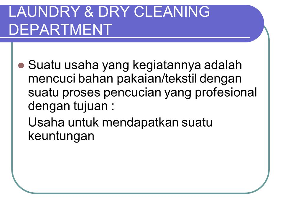 LAUNDRY & DRY CLEANING DEPARTMENT