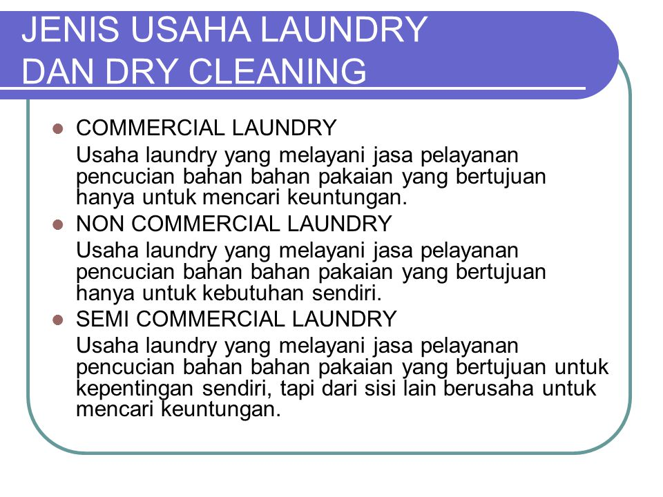 JENIS USAHA LAUNDRY DAN DRY CLEANING