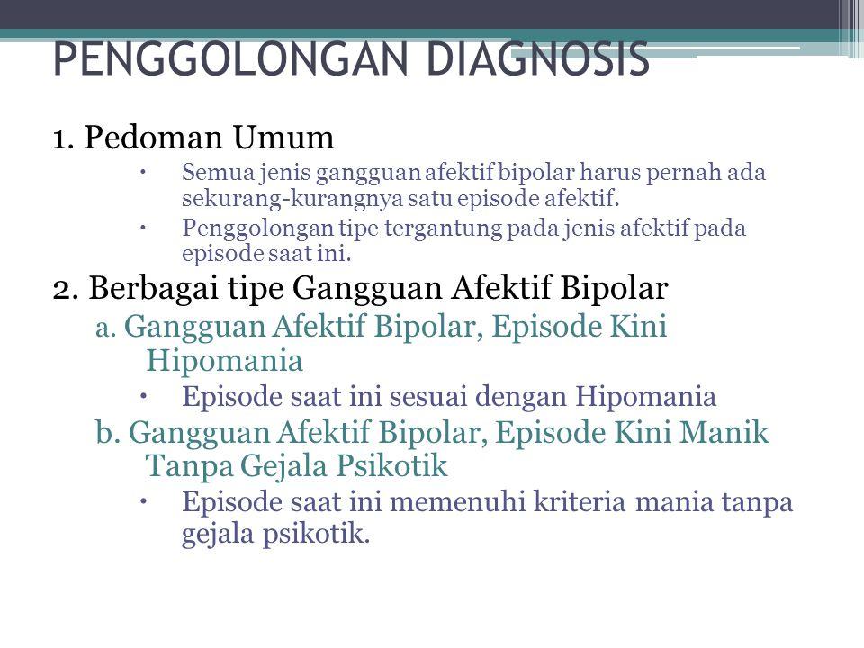 PENGGOLONGAN DIAGNOSIS