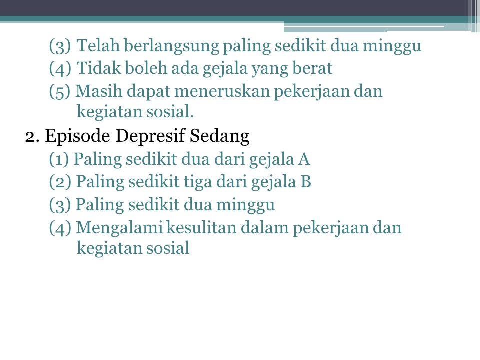 2. Episode Depresif Sedang