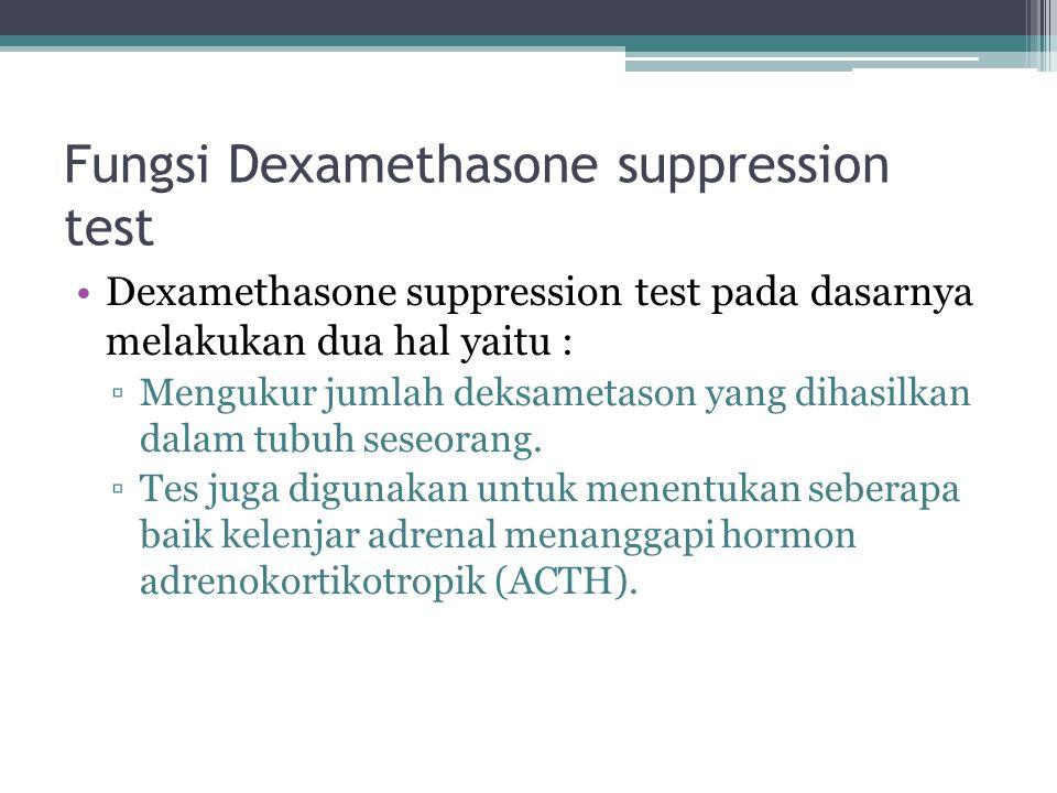 Fungsi Dexamethasone suppression test