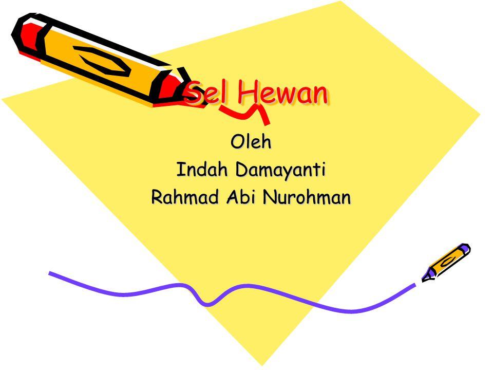 Oleh Indah Damayanti Rahmad Abi Nurohman
