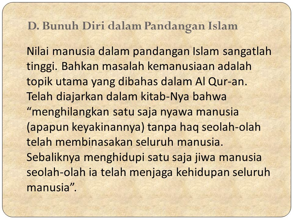 D. Bunuh Diri dalam Pandangan Islam