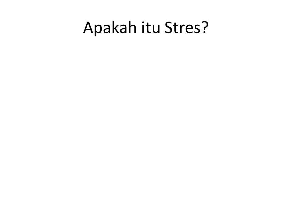 Apakah itu Stres