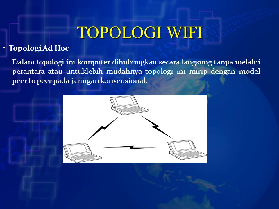 TOPOLOGI WIFI Topologi Ad Hoc