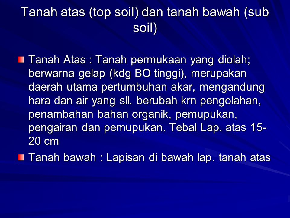 Tanah atas (top soil) dan tanah bawah (sub soil)