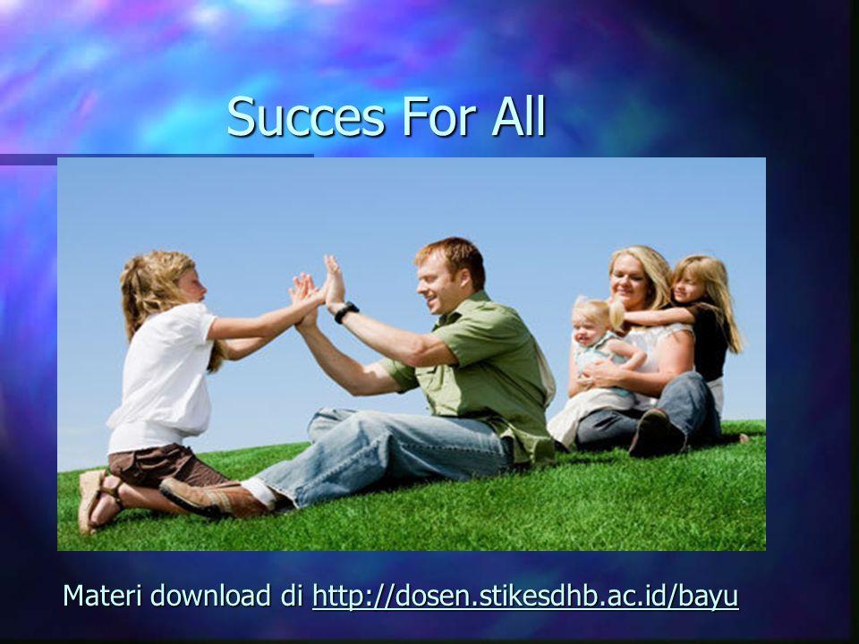 Materi download di http://dosen.stikesdhb.ac.id/bayu