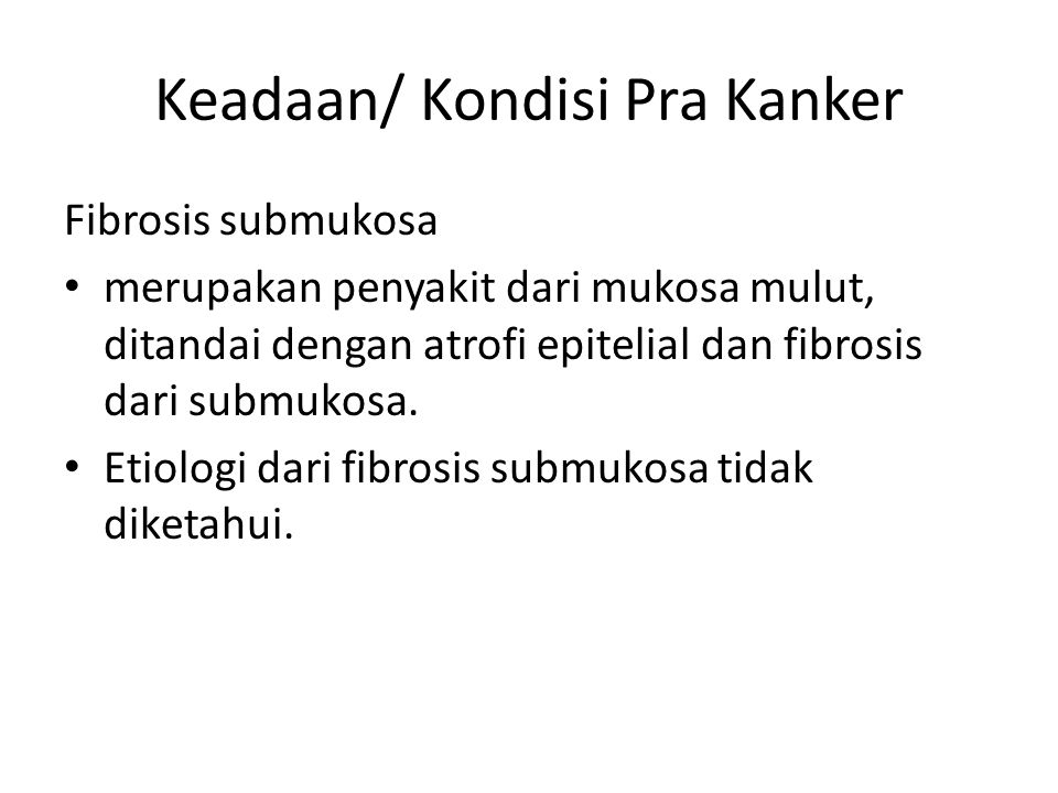 Keadaan/ Kondisi Pra Kanker