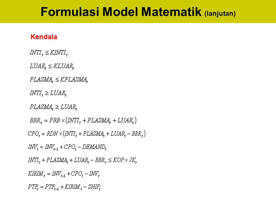 Formulasi Model Matematik (lanjutan)