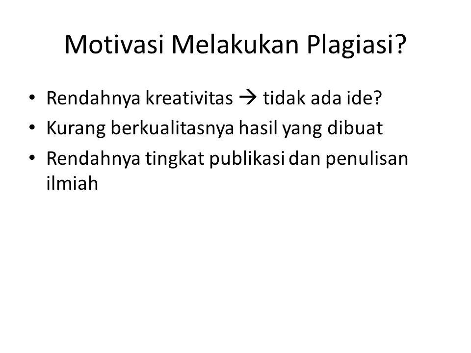Motivasi Melakukan Plagiasi