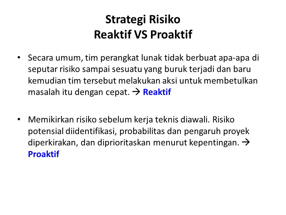 Strategi Risiko Reaktif VS Proaktif