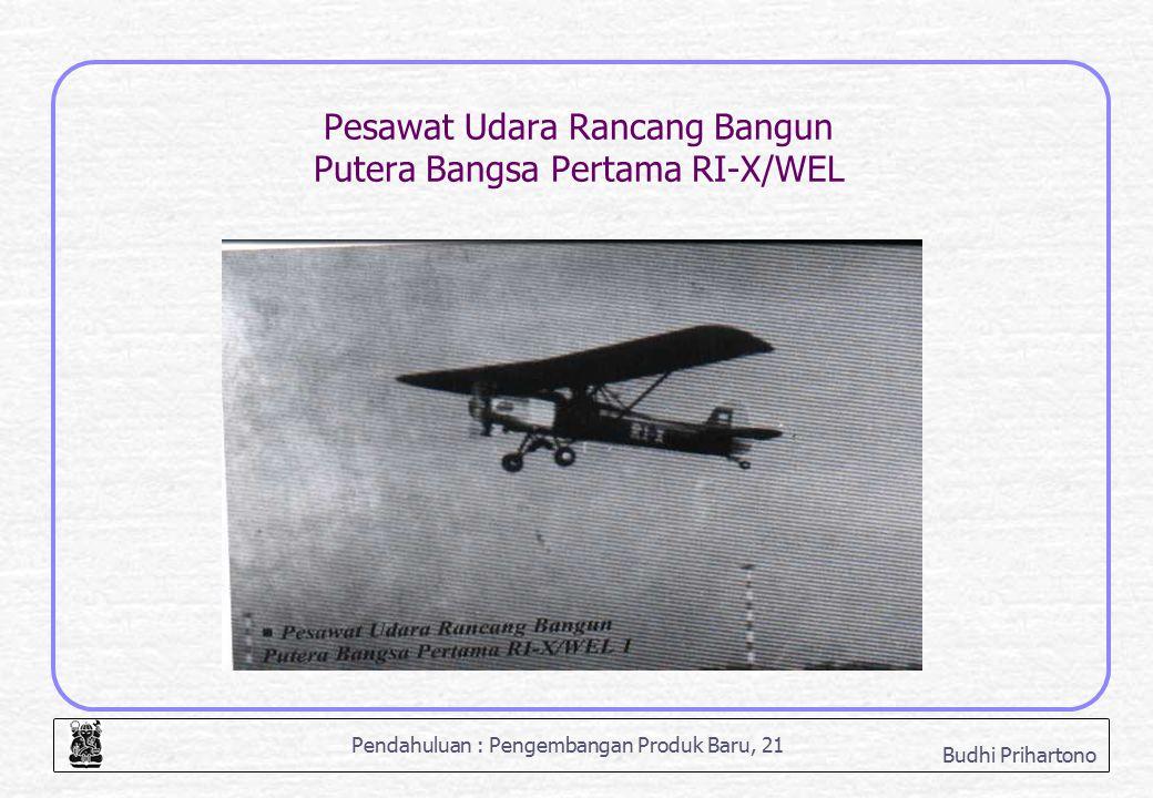 Pesawat Udara Rancang Bangun Putera Bangsa Pertama RI-X/WEL