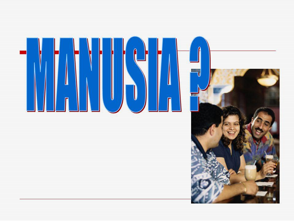 MANUSIA
