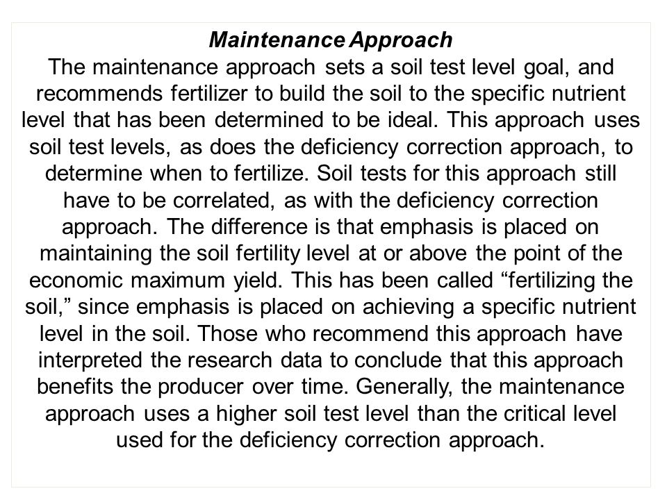 Maintenance Approach