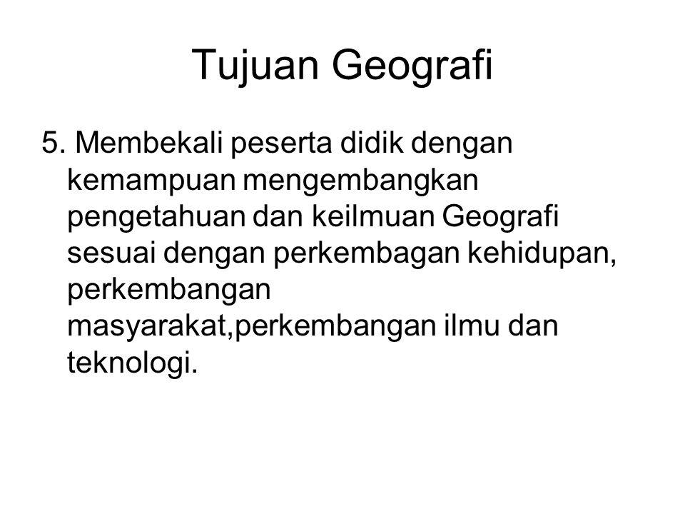 Tujuan Geografi