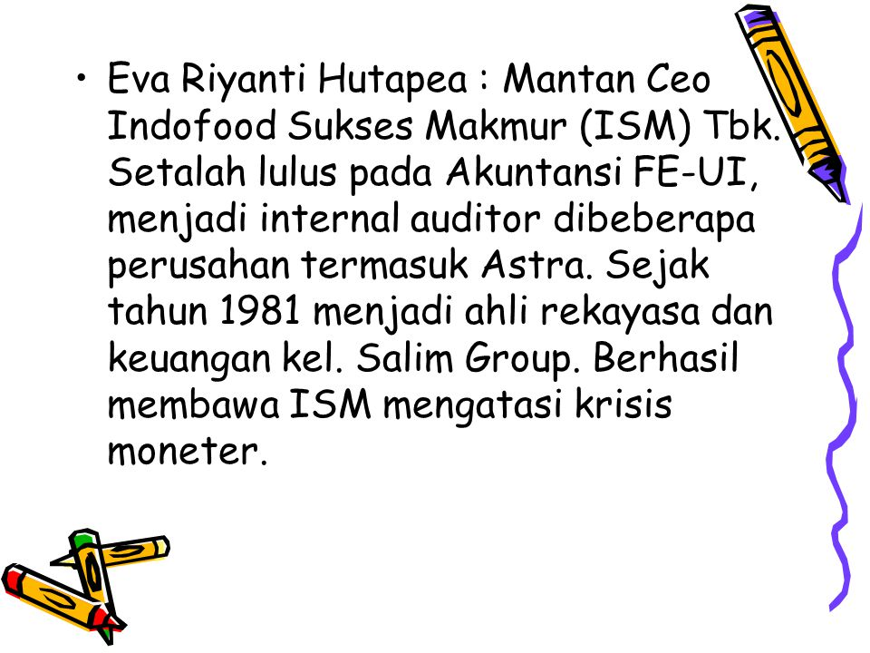 Eva Riyanti Hutapea : Mantan Ceo Indofood Sukses Makmur (ISM) Tbk