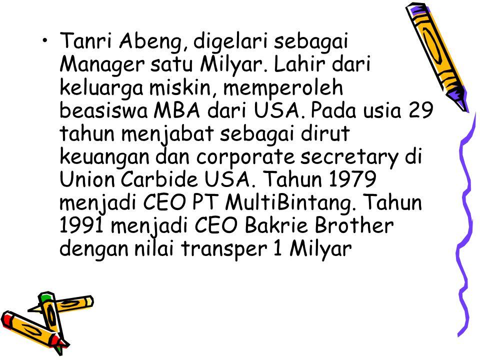 Tanri Abeng, digelari sebagai Manager satu Milyar