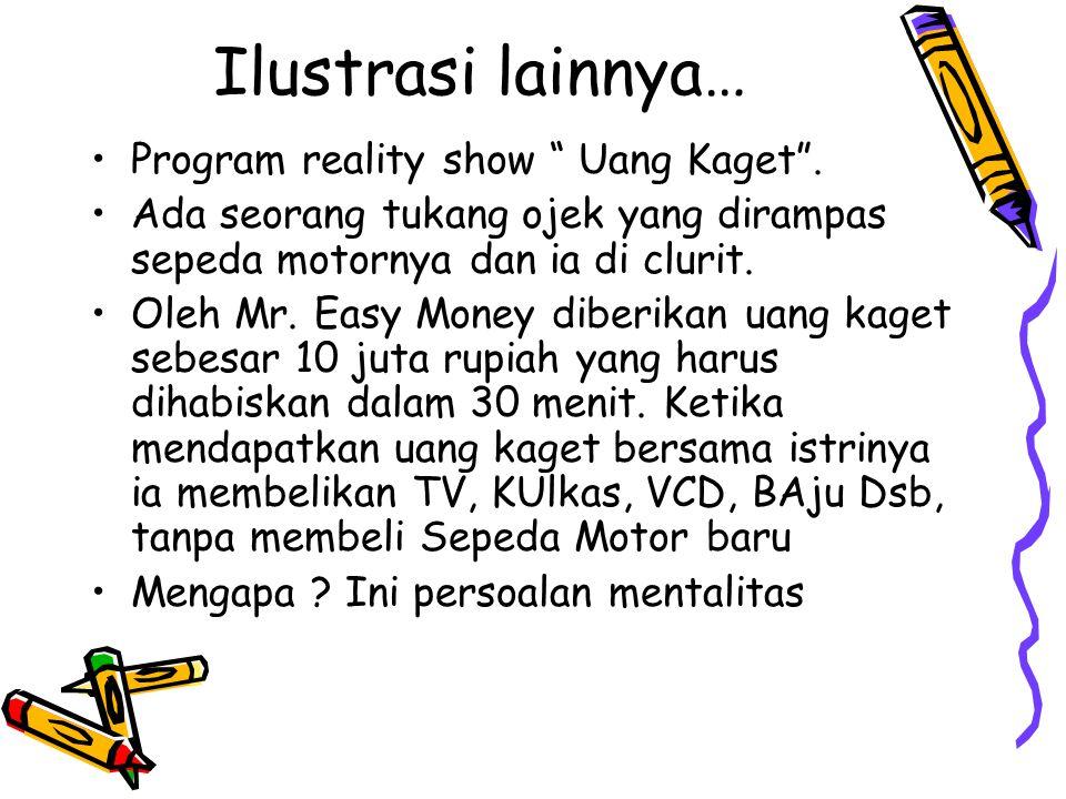 Ilustrasi lainnya… Program reality show Uang Kaget .