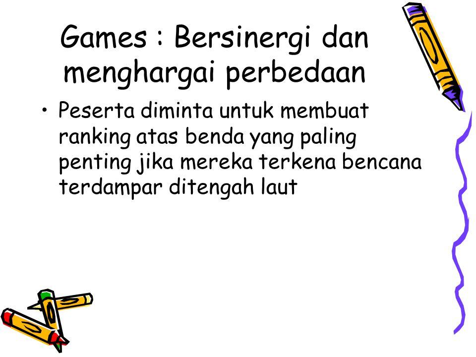 Games : Bersinergi dan menghargai perbedaan