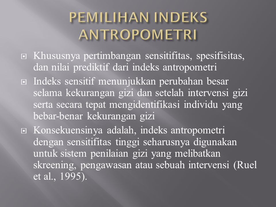 PEMILIHAN INDEKS ANTROPOMETRI