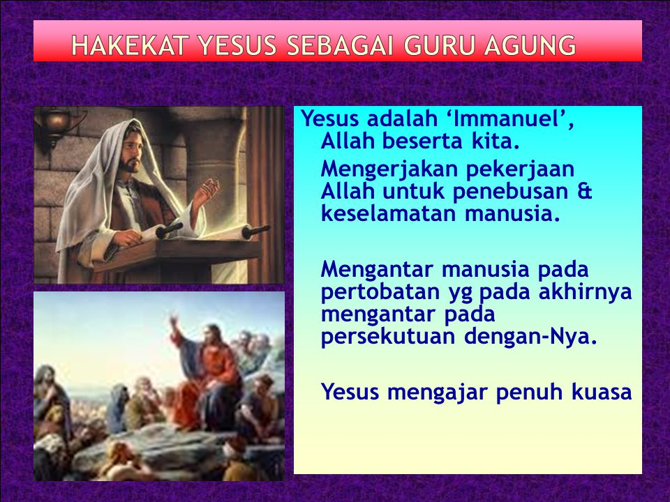 HAKEKAT YESUS SEBAGAI GURU AGUNG